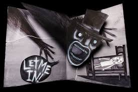 Babadook. Holy hell, scary.