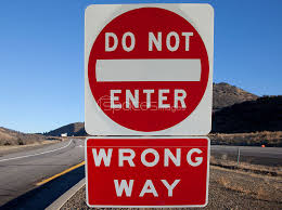 How did I miss the WRONG WAY signs???